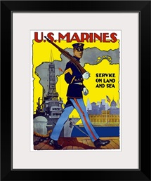 Digitally restored vector war propaganda poster. U.S. Marines, Service On Land And Sea