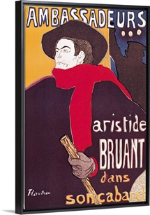 Poster advertising Aristide Bruant (1851 1925) in his cabaret at the Ambassadeurs, 1892 (litho)