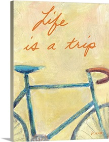 Lifes Bicycle Trip Inspirational Print