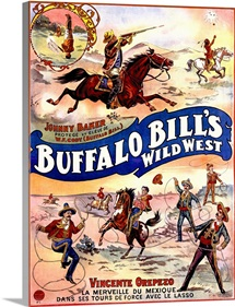 Buffalo Bills Wild West, with Jonny Baker and Vincente Orepezo, Vintage Poster
