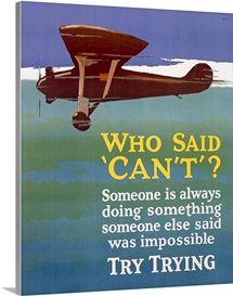 Who Said Cant, Motivational Airplane , Vintage Poster