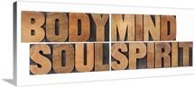 Body, Mind, Soul, Spirit - Vintage Letterpress Wood Blocks