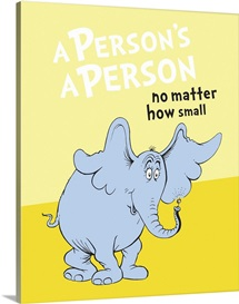 Horton:  A Person's a Person, yellow - Dr. Seuss Art