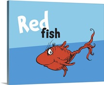 One Fish Two Fish Collection III: Red Fish, blue - Dr. Seuss Art