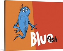 One Fish Two Fish Collection IV: Blue Fish, orange - Dr. Seuss Art