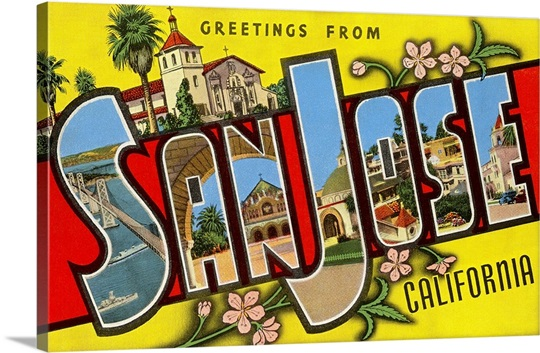 Greetings From San Jose, California