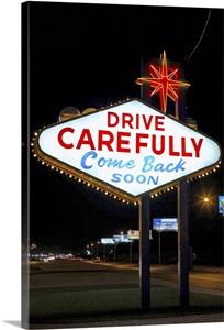 "Abc Las Vegas >> ""Drive carefully, come back soon"" sign, Las Vegas, Nevada Photo Canvas Print | Great Big Canvas"