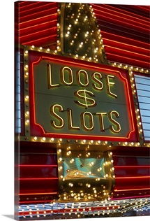 Loose slots sign on casino, Las Vegas, Nevada