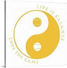 Life Is Balance - Tennis