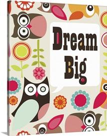 Dream Big - Owl