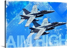 Military Grunge Poster: Aim High. Two F/A-18C Hornets in flight