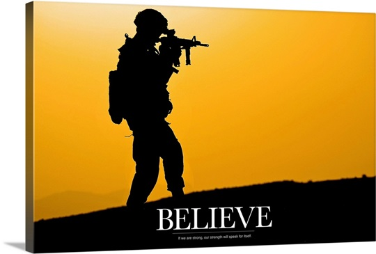 Military Motivational Poster: Believe