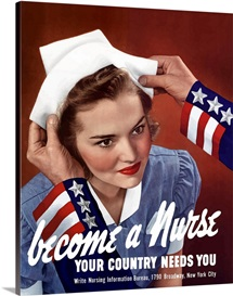 Digitally restored vector war propaganda poster. Become A Nurse