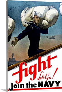 Digitally restored vector war propaganda poster. Fight, Let's Go! Join The Navy