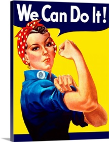 Digitally restored vector war propaganda poster. Rosie The Riveter vintage war poster