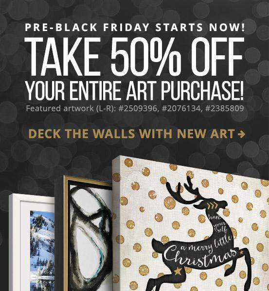 Pre-Black Friday Art Sale - Save 50% on popular wall art