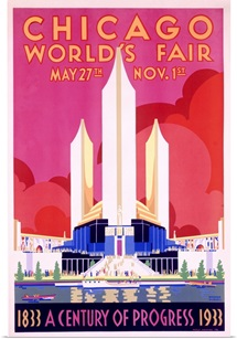 Worlds Fair, Chicago, 1933, Vintage Poster, by Weimer Pursell