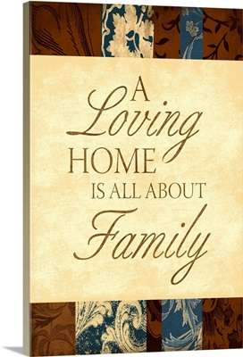 A Loving Home Is All About Family