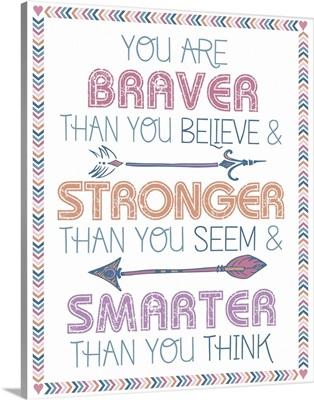 Arrow Inspiration, Braver, Stronger, Smarter, White