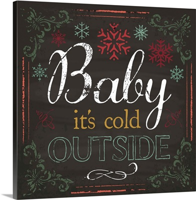 Baby It's Cold Outside II
