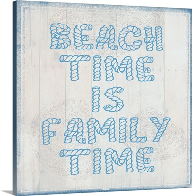 Beach Time is Family Time