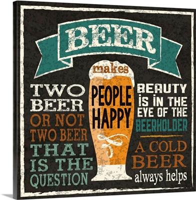 Beer Makes People Happy