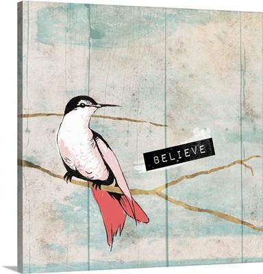 Believe Bird