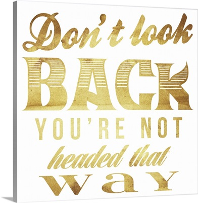 Don't look back gold