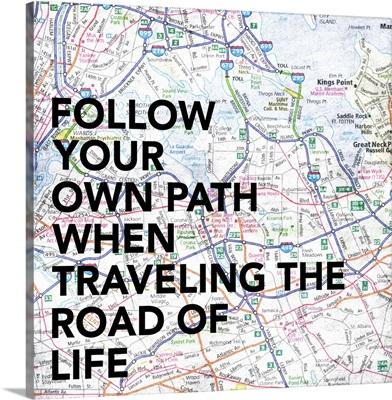 Follow You Own Path Map
