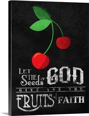 Fruit of Faith