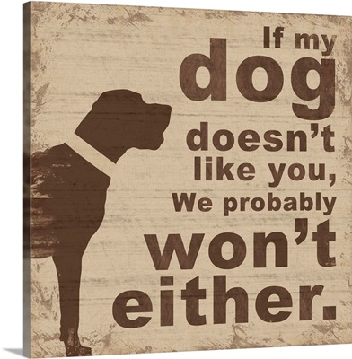 If My Dog Doesn't Like You