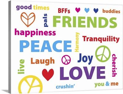 Peace Love Friends