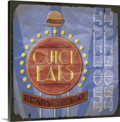 Quick Eats Sign