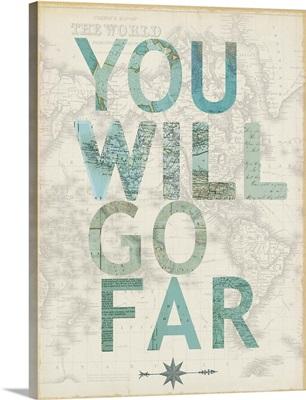 You Will Go Far