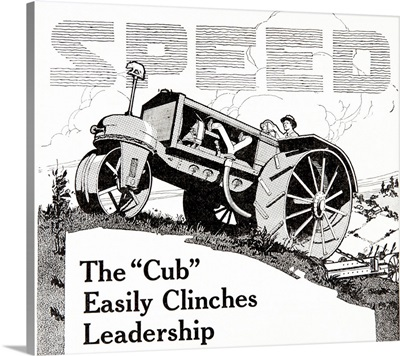 Historic advertisement of Cub tractor emphasizing speed in the early 20th century