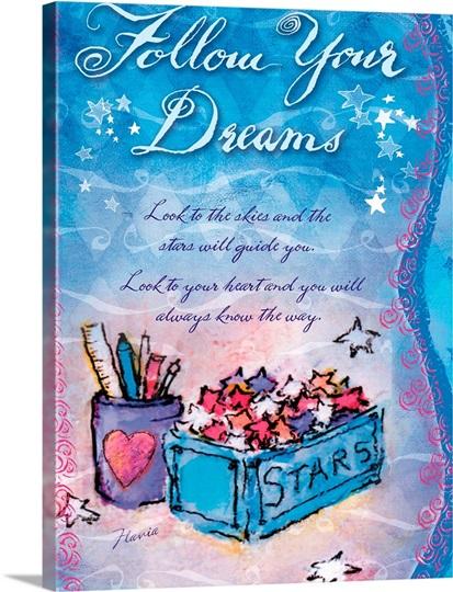Follow Your Dream Inspirational Print