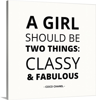 A Girl Should Be Two Things I