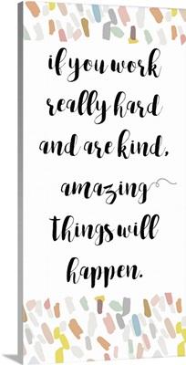 Amazing Things Will Happen I
