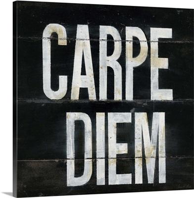 Industrial Chic Carpe Diem