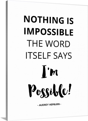 Nothing Is Impossible I