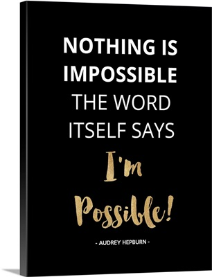 Nothing Is Impossible II