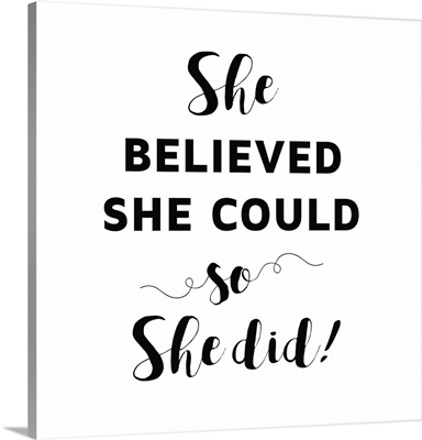 She Believed She Could I