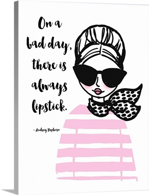 There's Always Lipstick