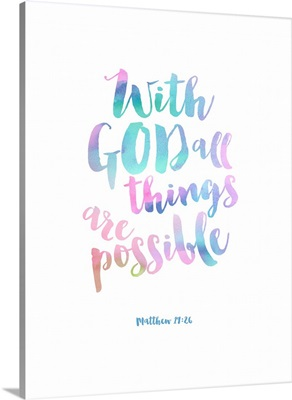 With God All things Are Possible, Pastel