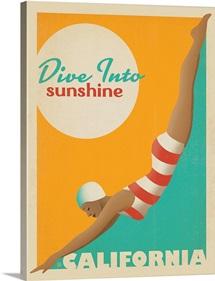California: Dive Into Sunshine - Retro Travel Poster