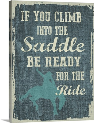 Climb in the Saddle
