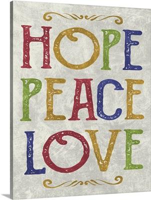 Hope Peace Love