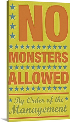 No Monsters Allowed, By Order of The Management