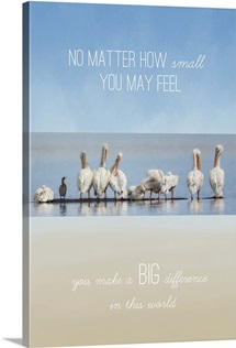 You Make A Big Difference