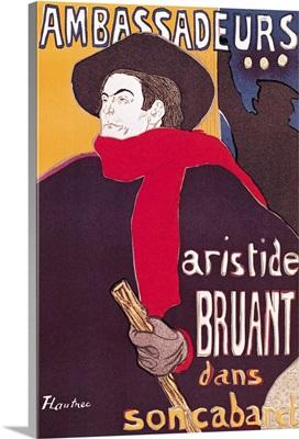 Poster advertising Aristide Bruant (1851 1925) in his cabaret at the Ambassadeurs, 1892